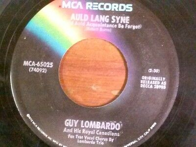 """GUY LOMBARDO 45 RPM """"Auld Lang Syne"""" """"Hot Time in the Old Town Tonight"""" VG cond"""