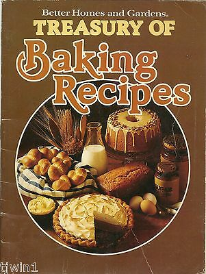 BETTER HOMES AND GARDENS TREASURY OF BAKING RECIPES COPYRIGHT 1978 COOKBOOK