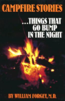 Campfire Stories, Vol. 1: Things That Go Bunp in the Night (Campfire Books), Wil