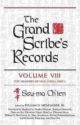 The Grand Scribe's Records, Vol. 8: The Memoirs of Han China, Ch'ien, Ssu-ma, Go