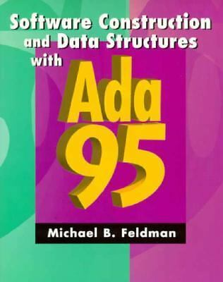 Software Construction and Data Structures with Ada 95 (2nd Edition), Michael B.