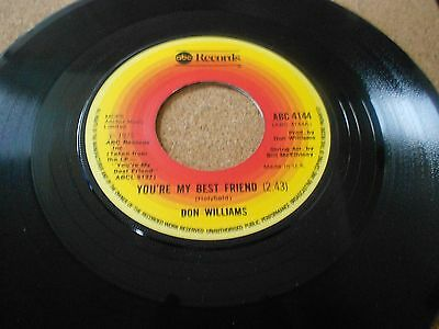 DON WILLIAMS, YOUR MY BEST FRIEND, 7 inch single