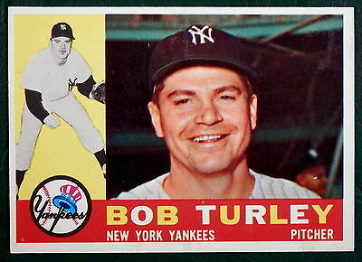 1960 TOPPS CARD #270 - BOB TURLEY - NEW YORK YANKEES - EXCELLENT CARD