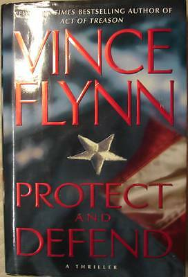 Protect and Defend  by Vince Flynn First Edition