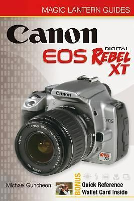 Canon EOS Digital Rebel XT/EOS 350D by Michael Guncheon (2005, Paperback)