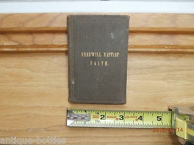 TREATISE ON THE FAITH AND PRACTICE OF THE FREEWILL BAPTISTS. 1871
