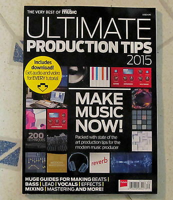 COMPUTER MUSIC Special  ULTIMATE PRODUCTION TIPS 2015 Make Music Now VOCALS Bass