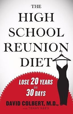 The High School Reunion Diet David Colbert MD Hard Cover