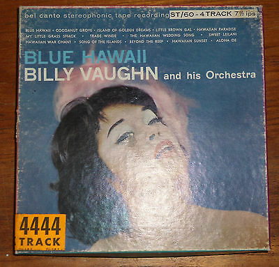 Billy Vaughn Blue Hawaii  Reel To Reel Tape 7 1/2 lps 4 track