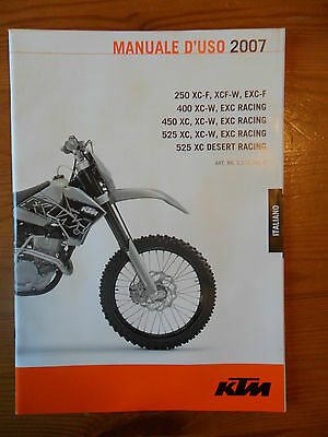 ^ KTM Owner's Manual 2007, 250/400/450/525 XC/XC-F/EXC-F/XC-W/EXC Racing ITALIAN