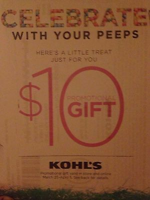 KOHL'S $10 OFF YOUR PURCHASE, EXP. APRIL 5TH, 2015--fast delivery