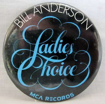 Bill Anderson - LADIES CHOICE Promo Button [1979]  VG++