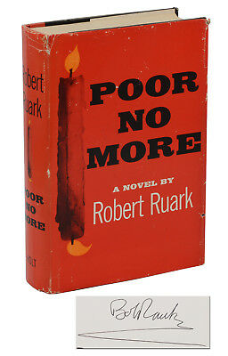 Poor No More ~ SIGNED by ROBERT RUARK ~ First Edition 1959 ~ 1st Safari Southern