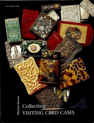 Collecting Visiting Card Cases by Wladimir Herman. A book for collectors.