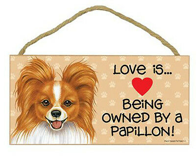 Love Being Owned by a Papillon Wood Sign Plaque dog