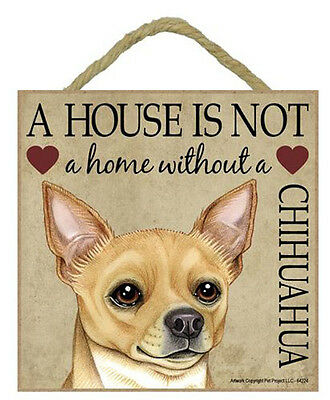 "House is Not Home Chihuahua tan Sign Plaque 5""x5"" easel  back pet gift dog"