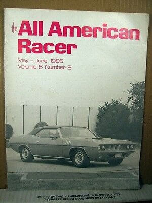 The All American Racer Magazine Vol 6 No 2 May/June 1985