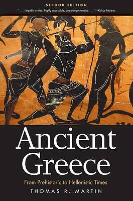 NEW Ancient Greece: From Prehistoric to Hellenistic Times, Second Edition
