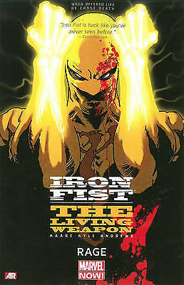NEW Iron Fist: The Living Weapon Volume 1: Rage by Kaare Andrews