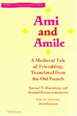 Ami and Amile: A Medieval Tale of Friendship, Translated from the Old French (St