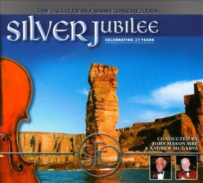 The Scottish Fiddle Orchestra - Silver Jubilee [Digipak] New Cd