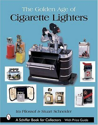 NEW The Golden Age of Cigarette Lighters (Schiffer Book for Collectors)