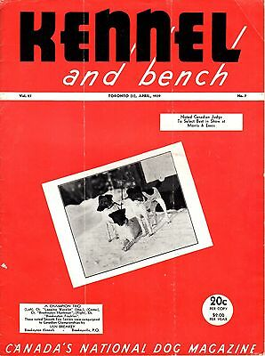 Vintage Kennel and Bench Dog Magazine April 1939 Fox Terrier Cover