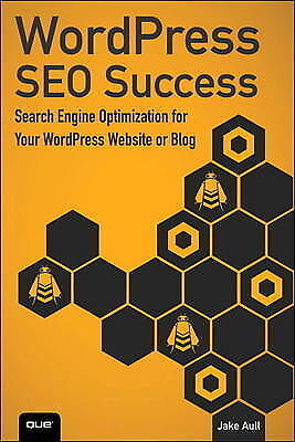 WordPress SEO Success: Search Engine Optimization for Your WordPress Website or