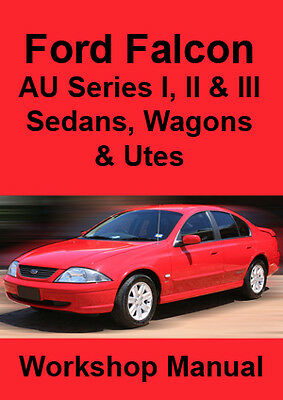 FORD FALCON AU Series I II III WORKSHOP MANUAL: 1998-2002