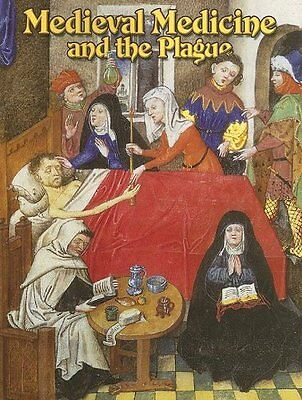 NEW Medieval Medicine and the Plague (Medieval World (Crabtree Paperback))