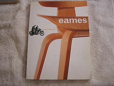The Work of Charles and Ray Eames : A Legacy of Invention 1997 Hardcover