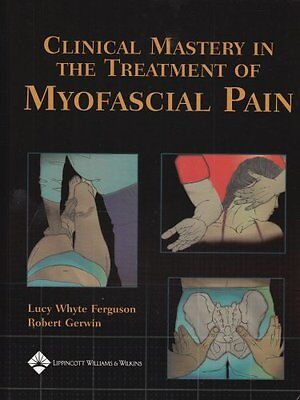 NEW Clinical Mastery in the Treatment of Myofascial Pain