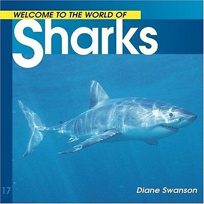 NEW Sharks (Welcome to the World of.) by Diane Swanson