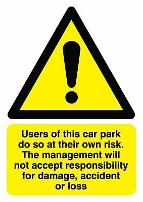 Users Of This Car Park Do So At Their Own Risk - 297 x 210mm Signs & Labels New