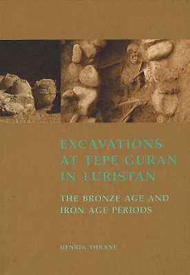 Excavations at Tepe Guran in Luristan: The Bronze Age and Iron Age Periods (JUTL