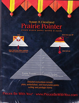 Prairie Pointer - great tool for making Prairie Points by Susan Cleveland