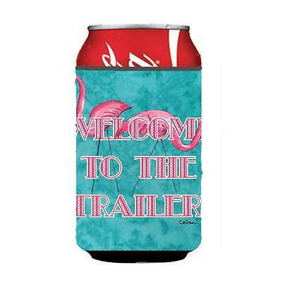 Carolines Treasures Welcome To The Trailer Can Or bottle sleeve Hugger 12 oz.
