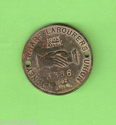 #c18.  1902 / 1903 Sydney Wharf Labourers Union Disc #3386