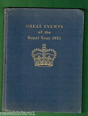 #zz.  Queen Elizabeth Related  Book - Great Events Of Royal Year 1953