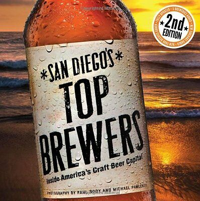 NEW San Diego's Top Brewers by Bruce Glassman