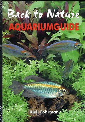 NEW Back to Nature: Aquariumguide by Kjell Fohrman