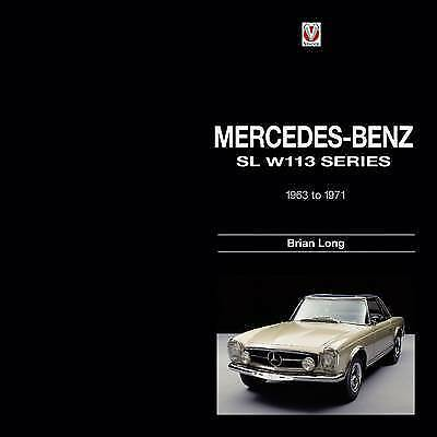 NEW Mercedes-Benz SL W113 Series: 1963-1971 by Brian Long