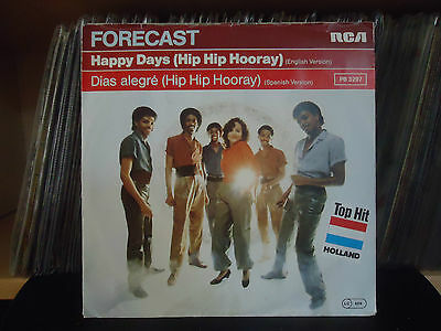 "7"" Single Forecast - Happy Days (Hip Hip Hooray) Germany"