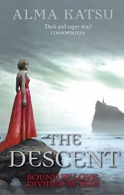 The Descent: (Book 3 of the Immortal Trilogy) by Alma Katsu (Paperback, 2014)