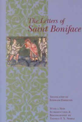 The Letters of St.Boniface: With a New Introduction and Bibliography by...