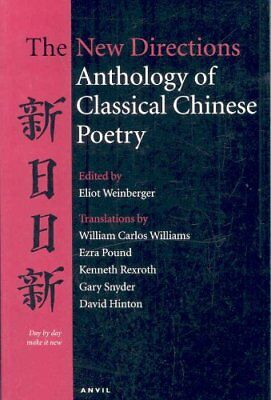 The New Directions Anthology of Classical Chinese Poetry by Anvil Press...