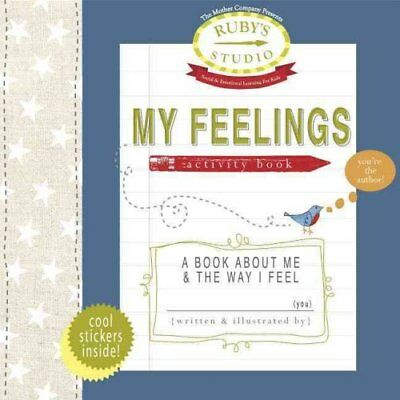 My Feelings Activity Book A Book about Me & the Way I Feel 9780615651361