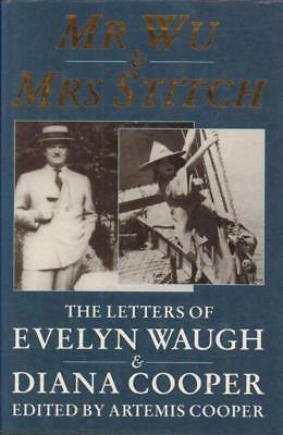 Mr Wu & Mrs Stitch The Letters Of Evelyn Waugh & Diana Cooper(Hardback -Accept