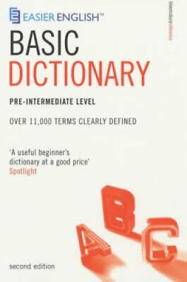 Easier English Basic Dictionary: Over 11,000 Terms Clearly Defined:...