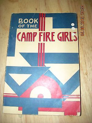 VINTAGE BOOK OF THE CAMP FIRE GIRLS-1958